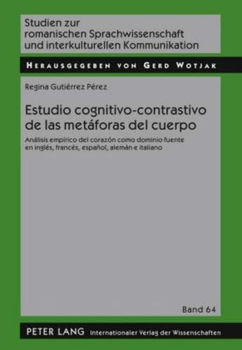 Estudio cognitivo-contrastivo de las metáforas del cuerpo: Regina Gutiérrez Pérez