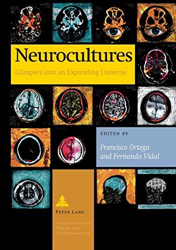 9783631598559: Neurocultures: Glimpses into an Expanding Universe