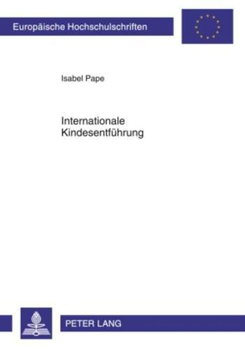 Internationale Kindesentf?hrung (German Edition)