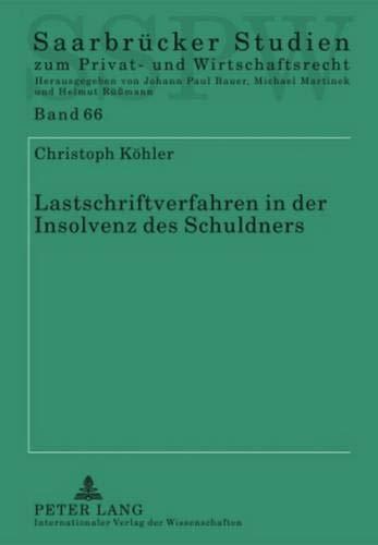 Lastschriftverfahren in der Insolvenz des Schuldners: Im Lichte der neuen BGH-Rechtsprechung (...