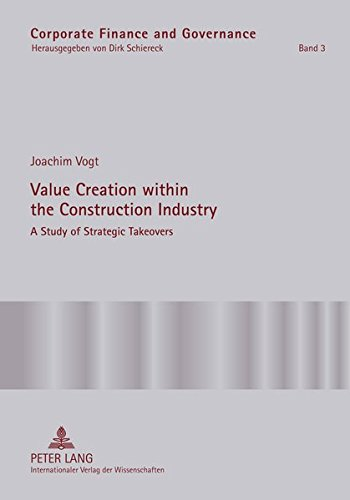 9783631602515: Value Creation within the Construction Industry: A Study of Strategic Takeovers (Corporate Finance and Governance)