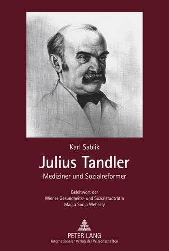 Julius Tandler: Karl Sablik