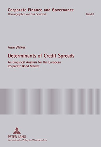 9783631606049: Determinants of Credit Spreads: An Empirical Analysis for the European Corporate Bond Market (Corporate Finance and Governance)