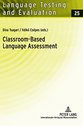 9783631606438: Classroom-Based Language Assessment (Language Testing and Evaluation)