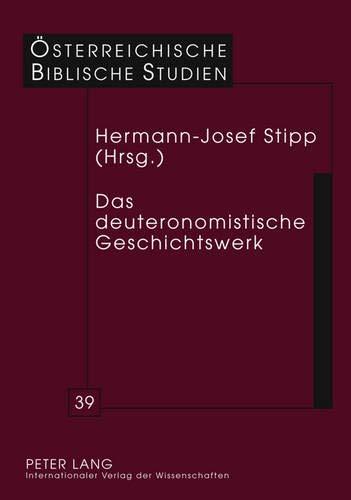 Das deuteronomistische Geschichtswerk: Stipp, Hermann-Josef (Hrsg.)