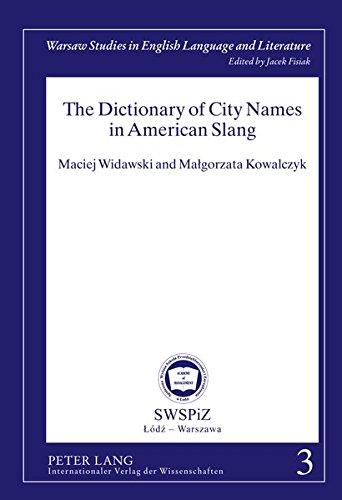 The Dictionary Of City Names In American: Widawski, Maciej; Kowalczyk,