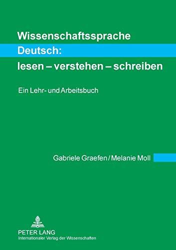 9783631609484: Wissenschaftssprache Deutsch: lesen – verstehen – schreiben: Ein Lehr- und Arbeitsbuch (German Edition)