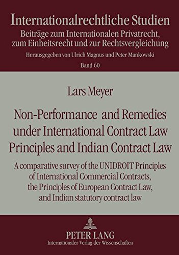 9783631609934: Non-Performance and Remedies under International Contract Law Principles and Indian Contract Law: A comparative survey of the UNIDROIT Principles of ... law (Internationalrechtliche Studien)