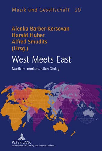 West Meets East Musik im interkulturellen Dialog