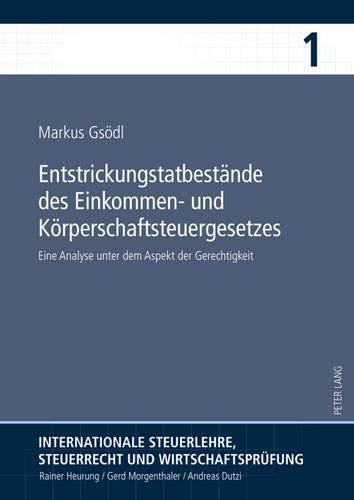 Entstrickungstatbestände des Einkommen- und Körperschaftsteuergesetzes: Eine Analyse ...