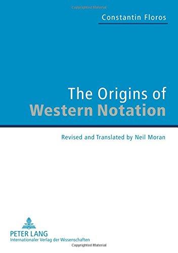 The Origins of Western Notation: Constantin Floros