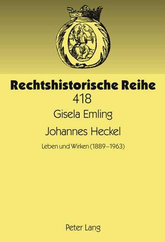 Johannes Heckel : Leben und Wirken (1889: Emling, Gisela: