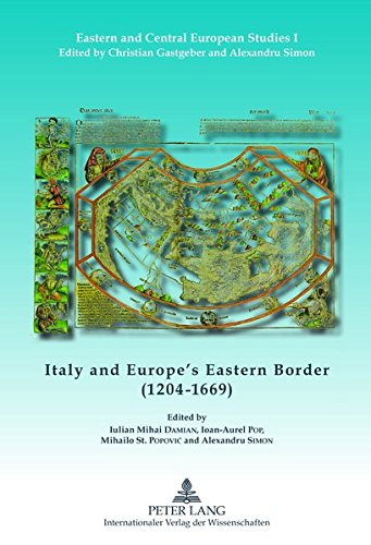 9783631618578: Italy and Europe's Eastern Border (1204-1669) (Eastern and Central European Studies) (English, French and German Edition)