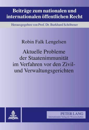 Aktuelle Probleme Der Staatenimmunitaet Im Verfahren VOR: Robin Falk Lengelsen