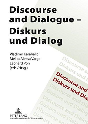 Discourse And Dialogue / Diskurs Und Dialog: Varga, Melita Aleksa