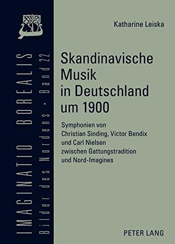 Skandinavische Musik in Deutschland um 1900: Katharine Leiska