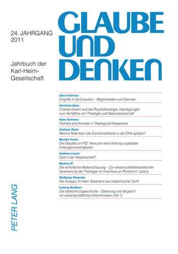 Glaube Und Denken: Jahrbuch Der Karl-Heim-Gesellschaft- 24. Jahrgang 2011 (Paperback)