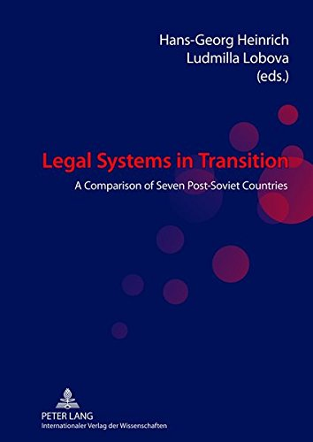 9783631621868: Legal Systems in Transition: A Comparison of Seven Post-Soviet Countries