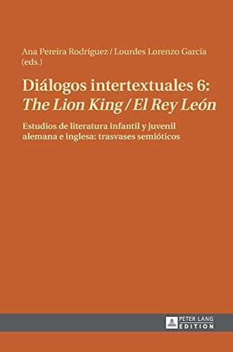 9783631622186: Di�logos intertextuales 6: The Lion King / El Rey Le�n