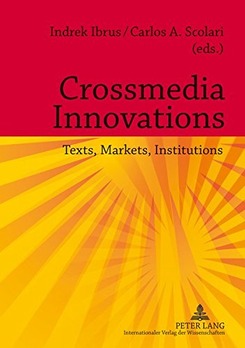 9783631622285: Crossmedia Innovations: Texts, Markets, Institutions