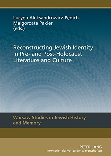 9783631622292: Reconstructing Jewish Identity in Pre- and Post-Holocaust Literature and Culture