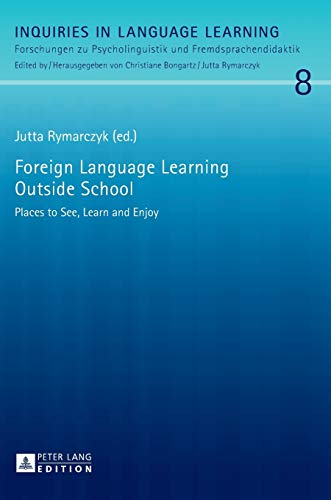 Foreign Language Learning Outside School: Places to