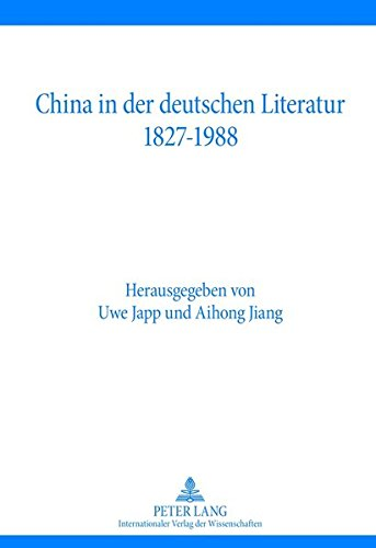 9783631622919: China in der deutschen Literatur 1827-1988