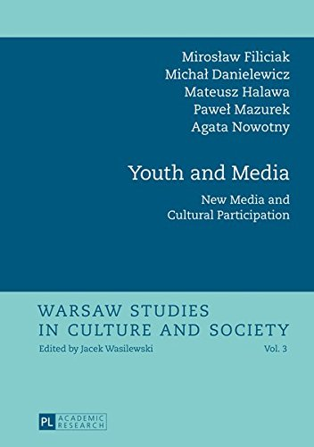 9783631623312: Youth and Media: New Media and Cultural Participation (Warsaw Studies in Culture and Society)