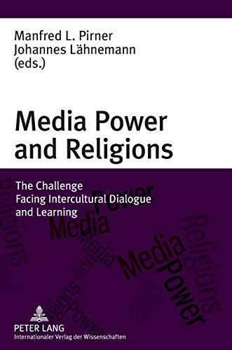 9783631625378: Media Power and Religions: The Challenge Facing Intercultural Dialogue and Learning