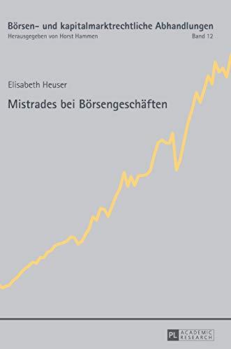 9783631625811: Mistrades Bei Börsengeschäften