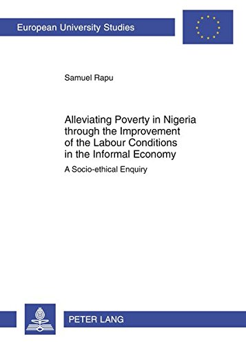 Alleviating Poverty in Nigeria through the Improvement of the Labour Conditions in the Informal ...