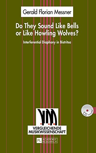 Do They Sound Like Bells or Like Howling Wolves?: Gerald Florian Messner