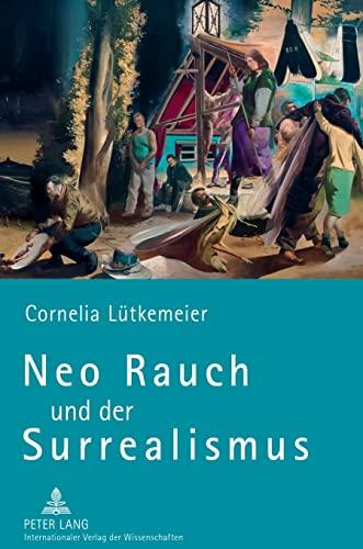 9783631630150: Neo Rauch Und Der Surrealismus
