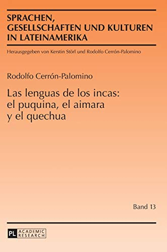 Destinies of the Quechua Culture in Peru The Outlook in Lima Villa el Salvador and Puquio Sussex Latin American Studies
