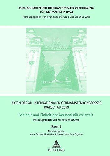 9783631632048: Akten des XII. Internationalen Germanistenkongresses Warschau 2010- Vielheit und Einheit der Germanistik weltweit: Sprache in der Literatur- Kontakt ... für Germanistik (IVG)) (German Edition)