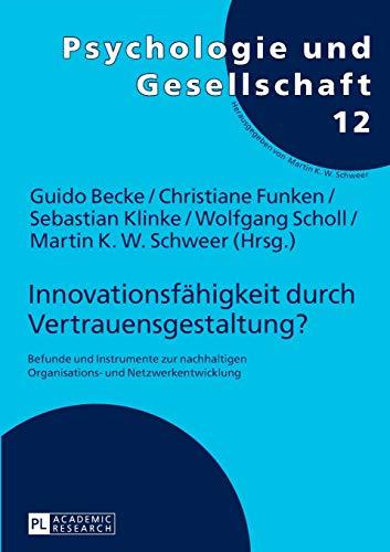 9783631633663: Innovationsfähigkeit durch Vertrauensgestaltung? (Psychologie Und Gesellschaft)