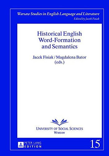 9783631634158: Historical English Word-Formation and Semantics (Warsaw Studies in English Language and Literature)