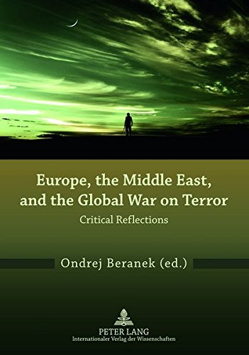 9783631634240: Europe, the Middle East, and the Global War on Terror: Critical Reflections