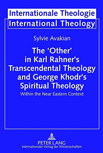 The 'other' in Karl Rahner's Transcendental Theology and George Khodr's Spiritual ...