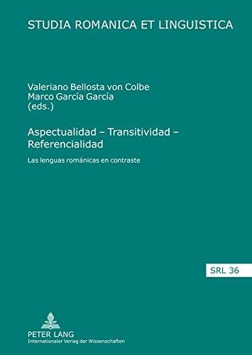 Aspectualidad - Transitividad - Referencialidad / Aspectuality: Von Colbe, Valeriano