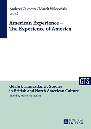 9783631635919: American Experience – The Experience of America (Gdańsk Transatlantic Studies in British and North American Culture)