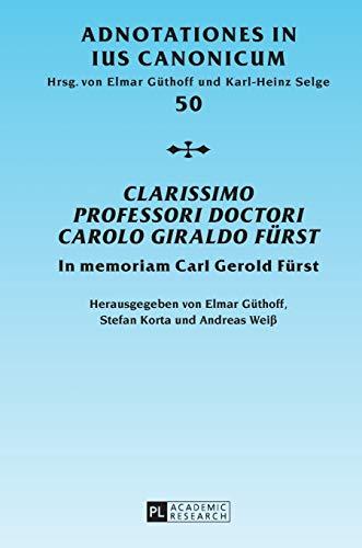 Clarissimo Professori Doctori Carolo Giraldo Fürst: Elmar Güthoff