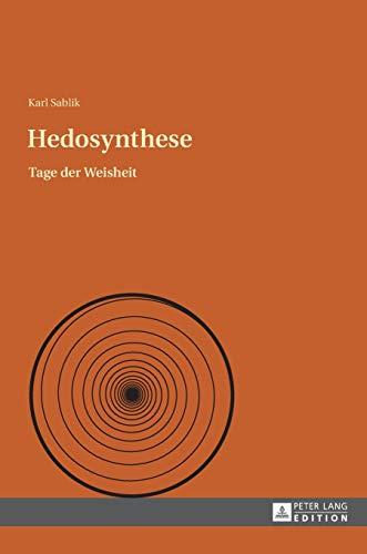 9783631641590: Hedosynthese: Tage der Weisheit (German Edition)