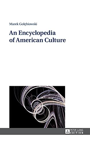 An Encyclopedia of American Culture: Marek Golebiowski