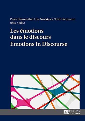 9783631646083: Les emotions dans le discours / Emotions in Discourse