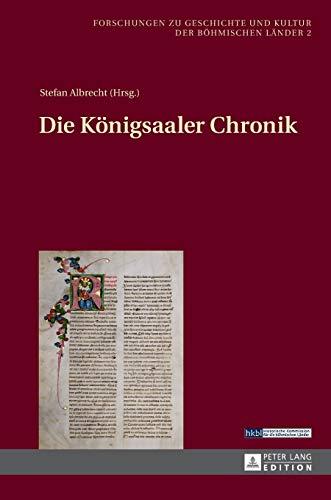 9783631646366: Die Königsaaler Chronik (Forschungen zu Geschichte und Kultur der böhmischen Länder) (German Edition)