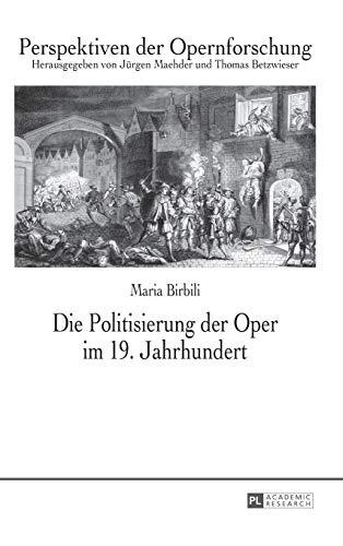 Die Politisierung der Oper im 19. Jahrhundert: Maria Birbili