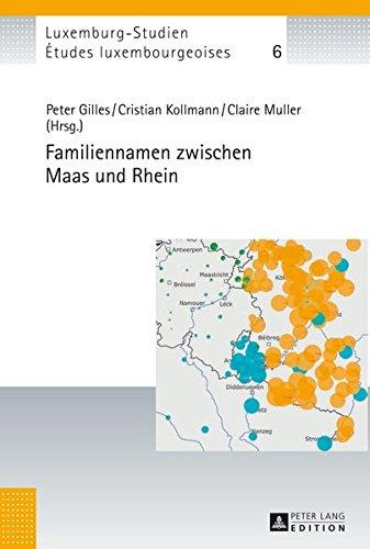 9783631646793: Familiennamen zwischen Maas und Rhein (Études luxembourgeoises / Luxemburg-Studien) (German Edition)