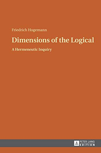 Dimensions of the Logical: Friedrich Hogemann