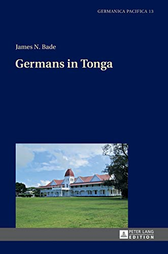 9783631646878: Germans in Tonga (Germanica Pacifica)